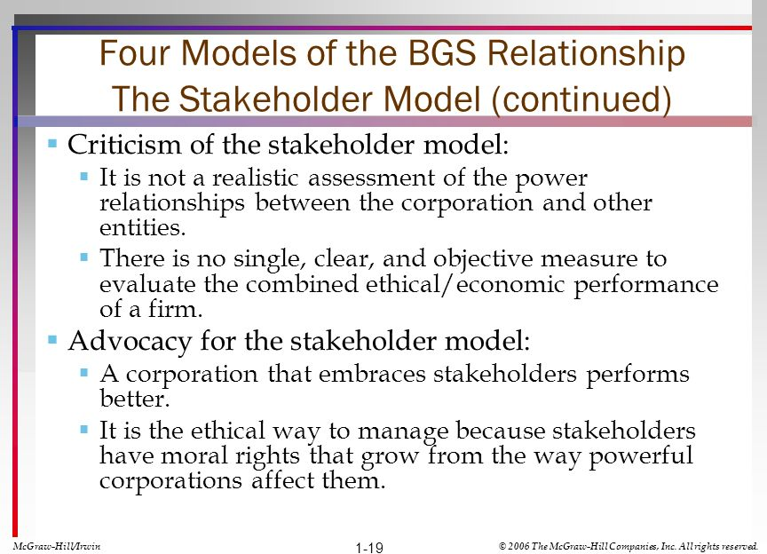 Four Models of the BGS Relationship The Stakeholder Model (continued)