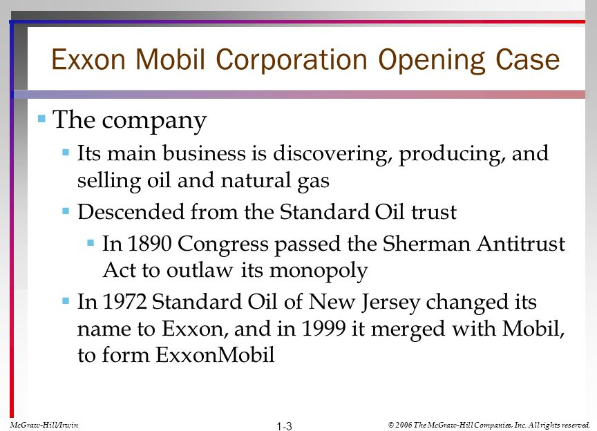 Exxon Mobil Corporation Opening Case