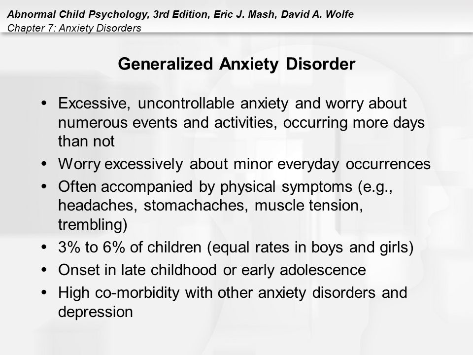 the early signs and symptoms of generalized anxiety disorder Symptoms of child anxiety attacks early manifestations of anxiety through anxiety attacks during childhood must be addressed generalized anxiety disorder.
