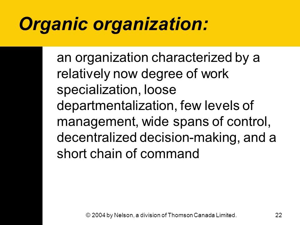 Organic organization: