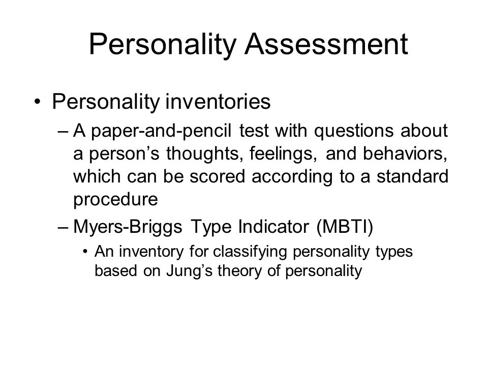 personality assessment essays Basically there are three types of assessment procedures: (i) interviews (ii) objective tests (iii) projective tests in an interview the subject is engaged in a.