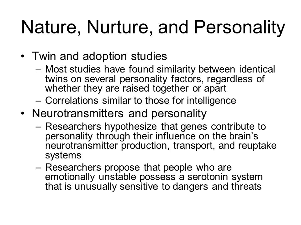 Nature, Nurture, and Personality