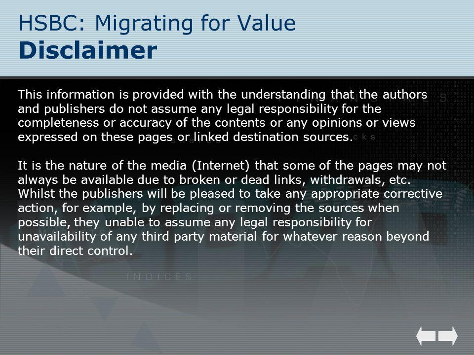 HSBC: Migrating for Value Disclaimer