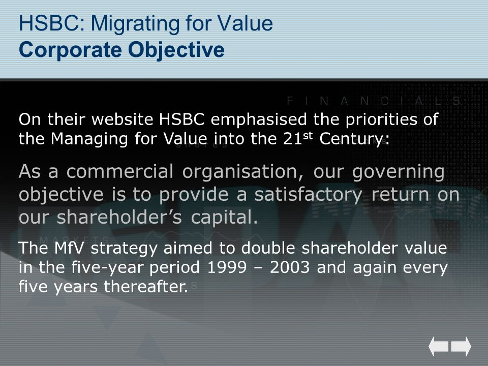 HSBC: Migrating for Value Corporate Objective