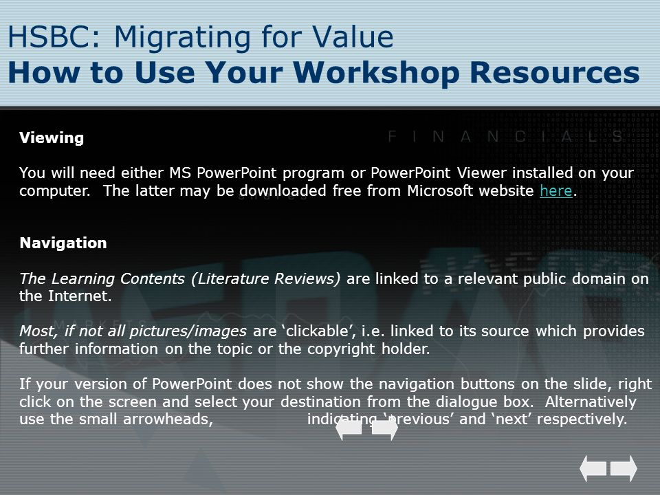 HSBC: Migrating for Value How to Use Your Workshop Resources