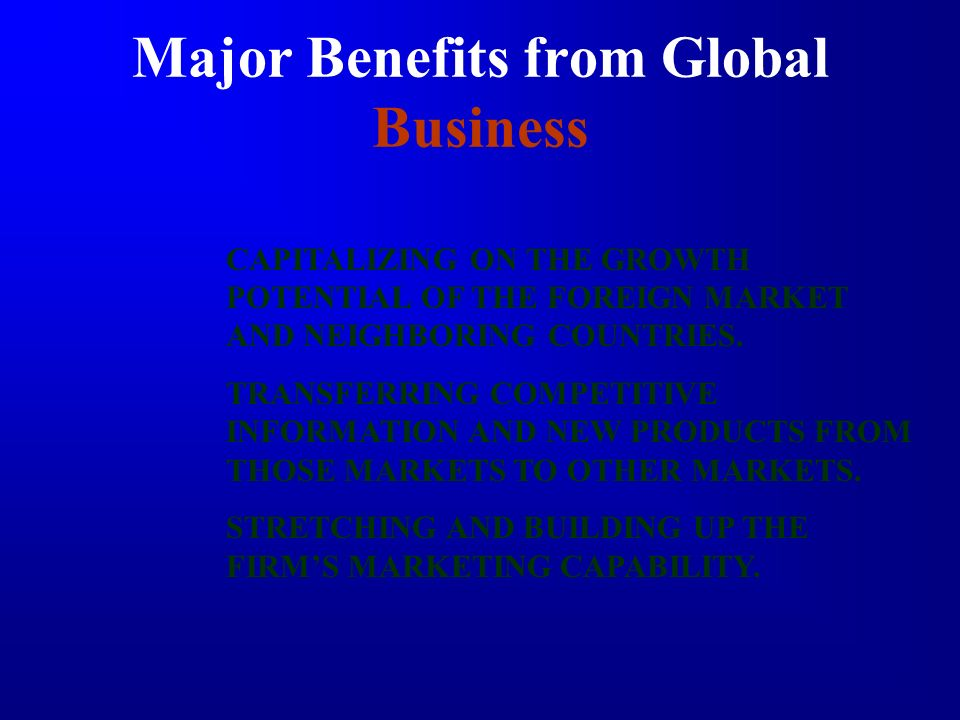 Major Benefits from Global Business