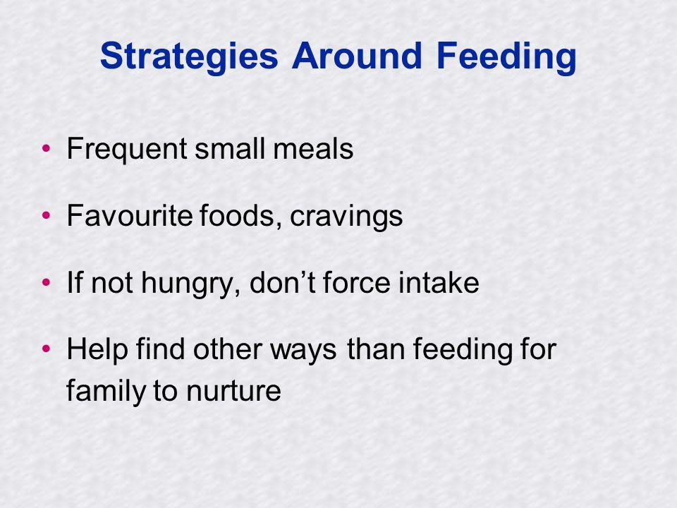Strategies Around Feeding