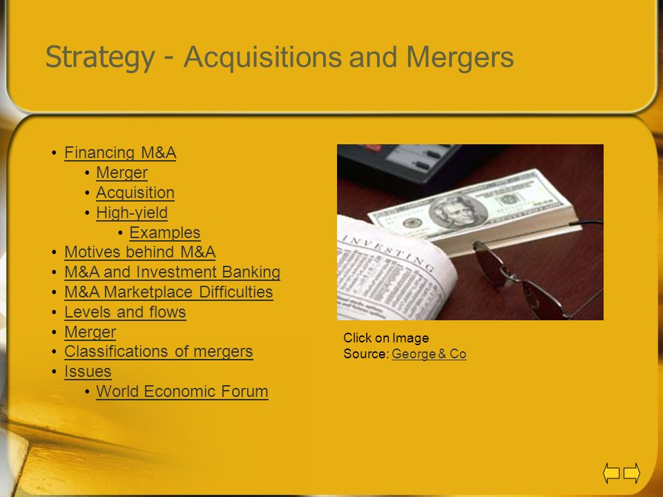 Strategy - Acquisitions and Mergers