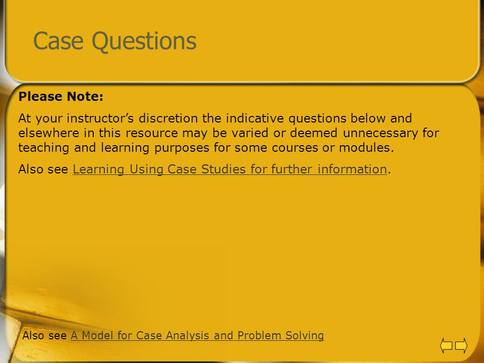 Case Questions Please Note:
