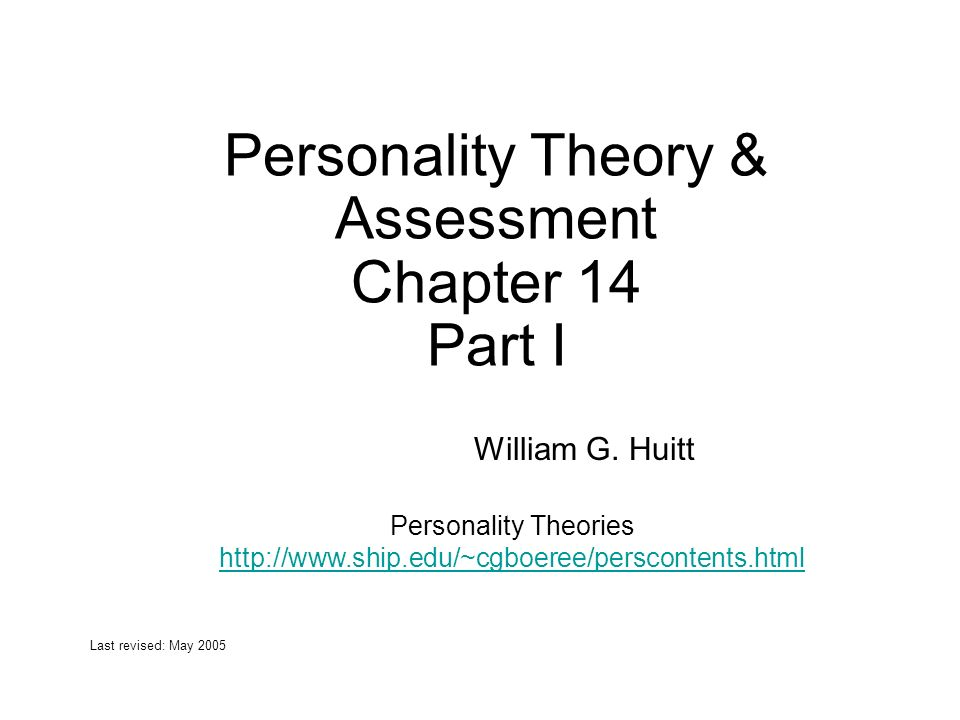 Personality Theory & Assessment Chapter 14 Part I