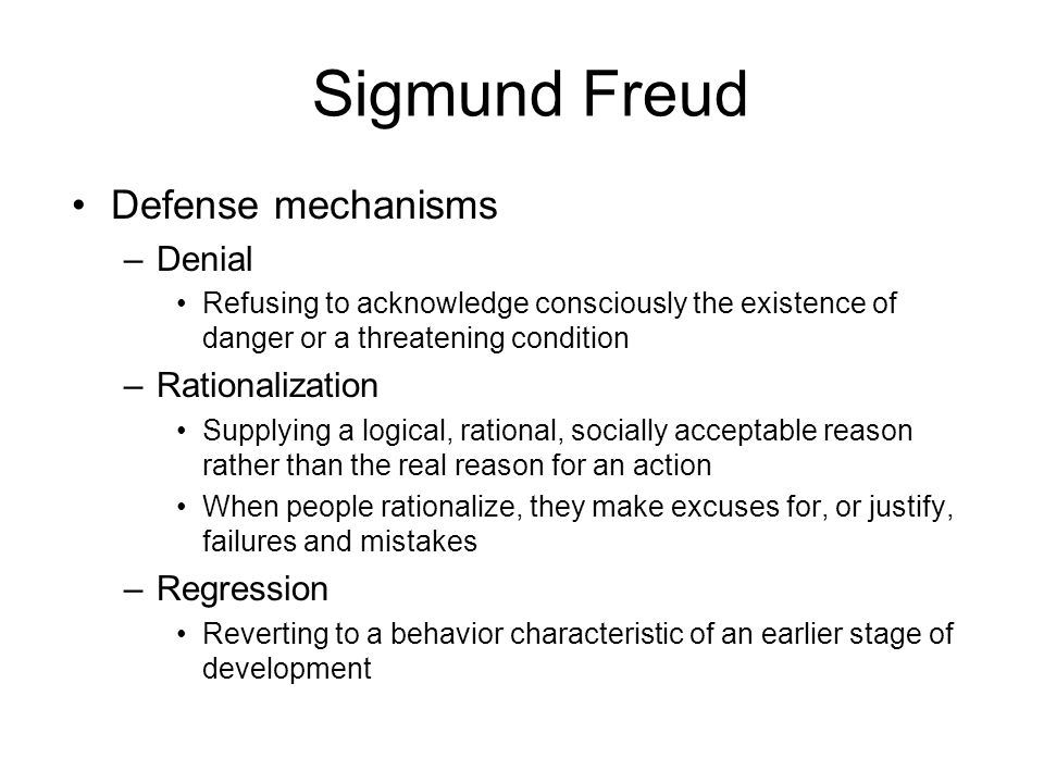 Sigmund Freud Defense mechanisms Denial Rationalization Regression