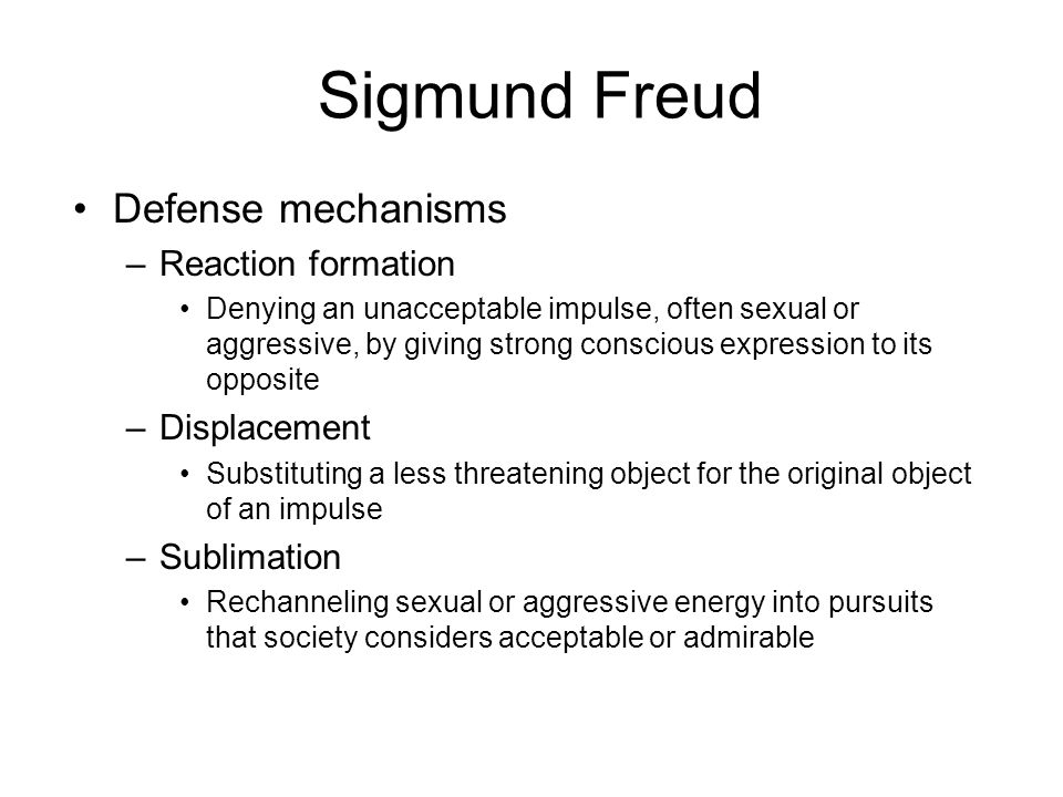 Sigmund Freud Defense mechanisms Reaction formation Displacement