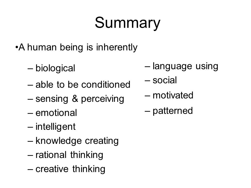 Summary A human being is inherently language using biological social