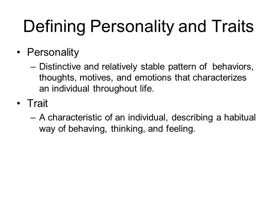 Defining Personality and Traits