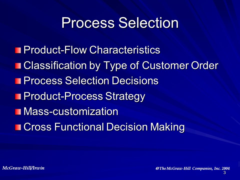 Process Selection Product-Flow Characteristics