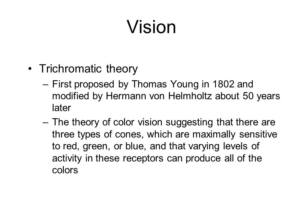 Vision Trichromatic theory