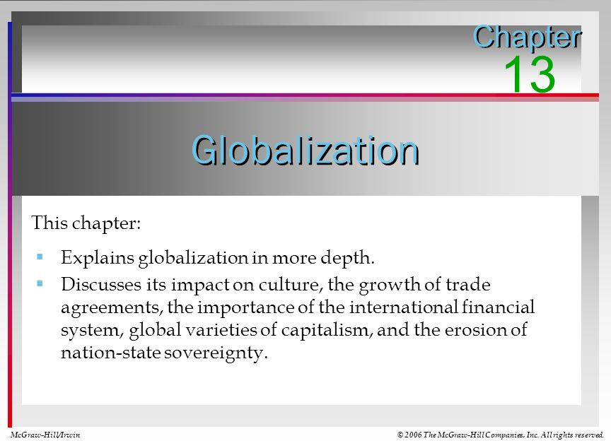 13 Globalization Chapter This chapter: