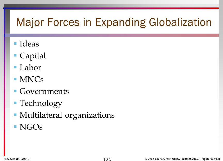 Major Forces in Expanding Globalization