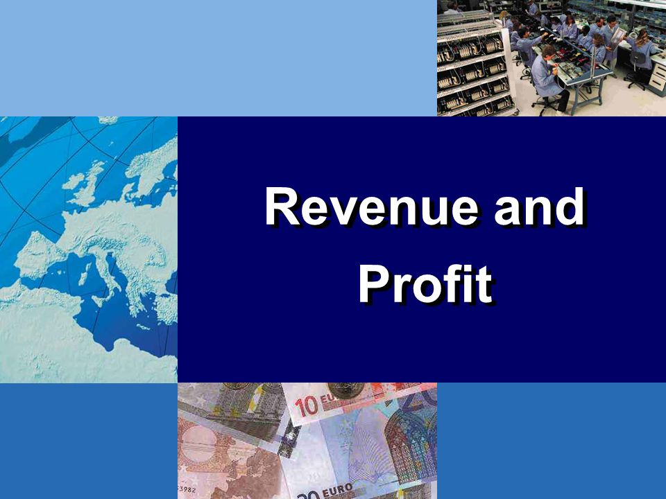 Revenue and Profit