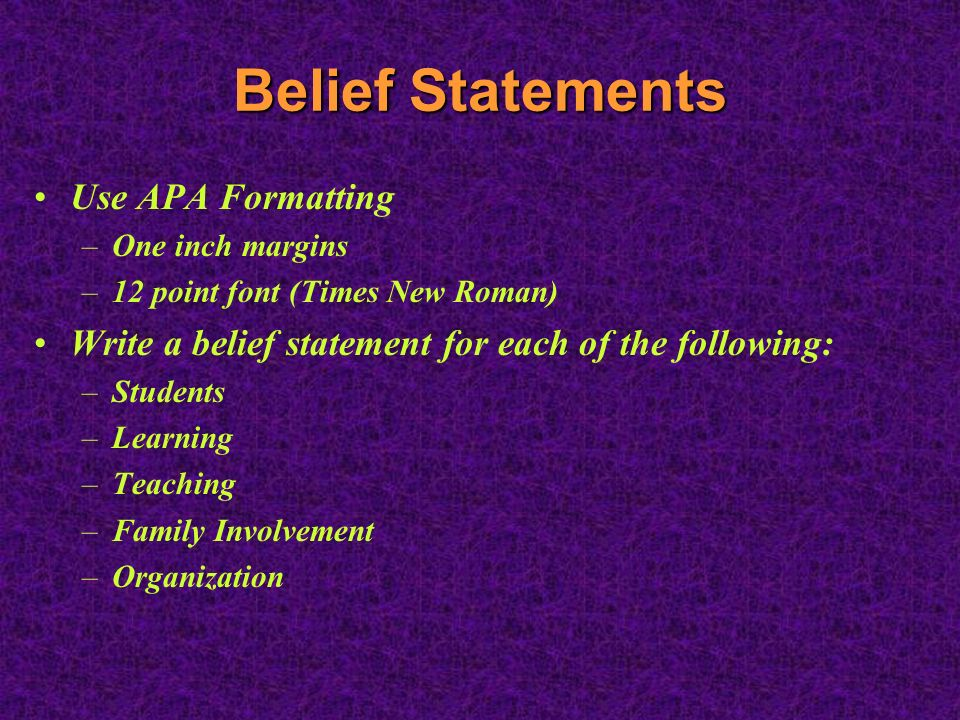 teacher personal belief statements Belief statements when looking for an early childhood program, it's important to understand the beliefs and philosophies of the teacher so, to make things easier for you, i have included a list of some of my beliefs about teaching young children.