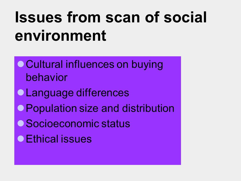 Issues from scan of social environment