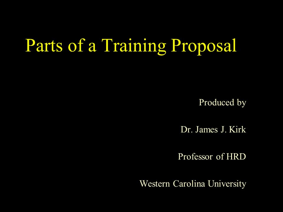 Parts of a Training Proposal