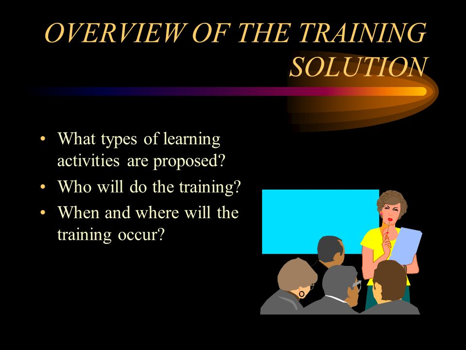 OVERVIEW OF THE TRAINING SOLUTION