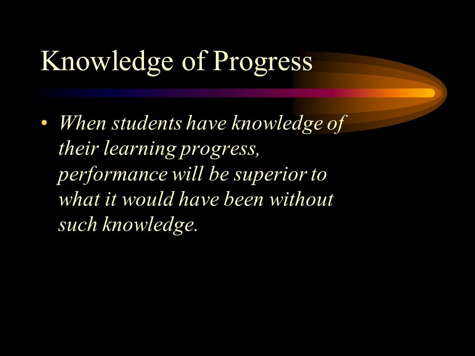 Knowledge of Progress