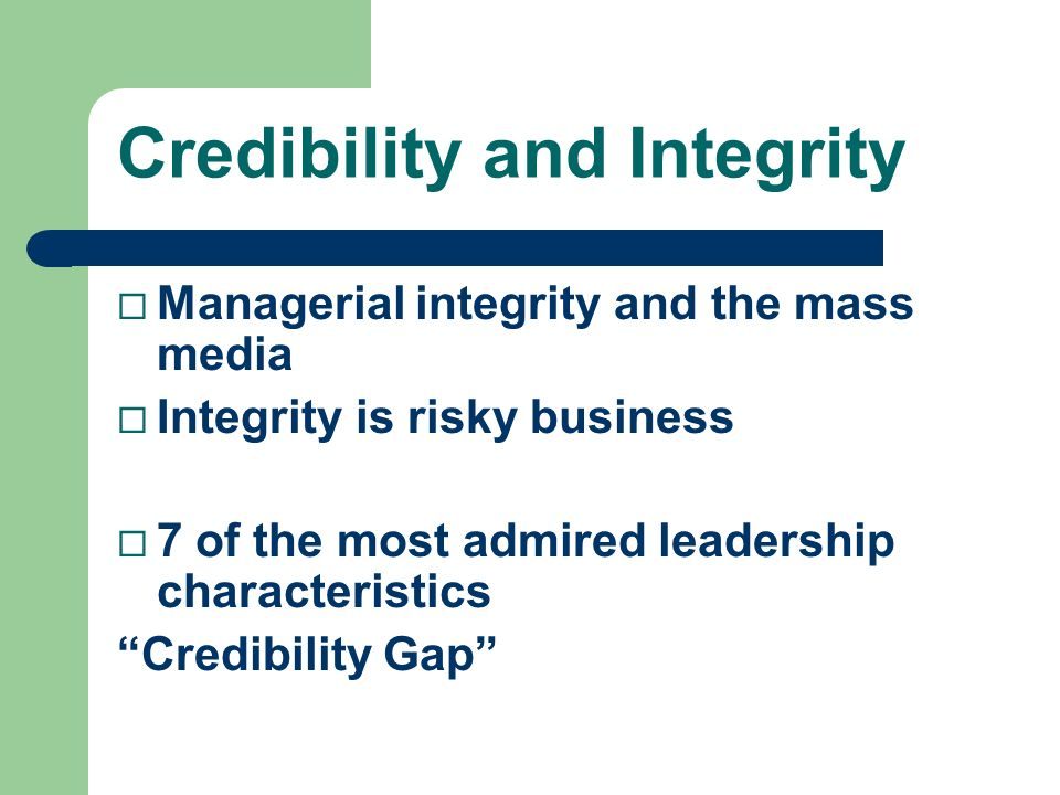 Credibility and Integrity