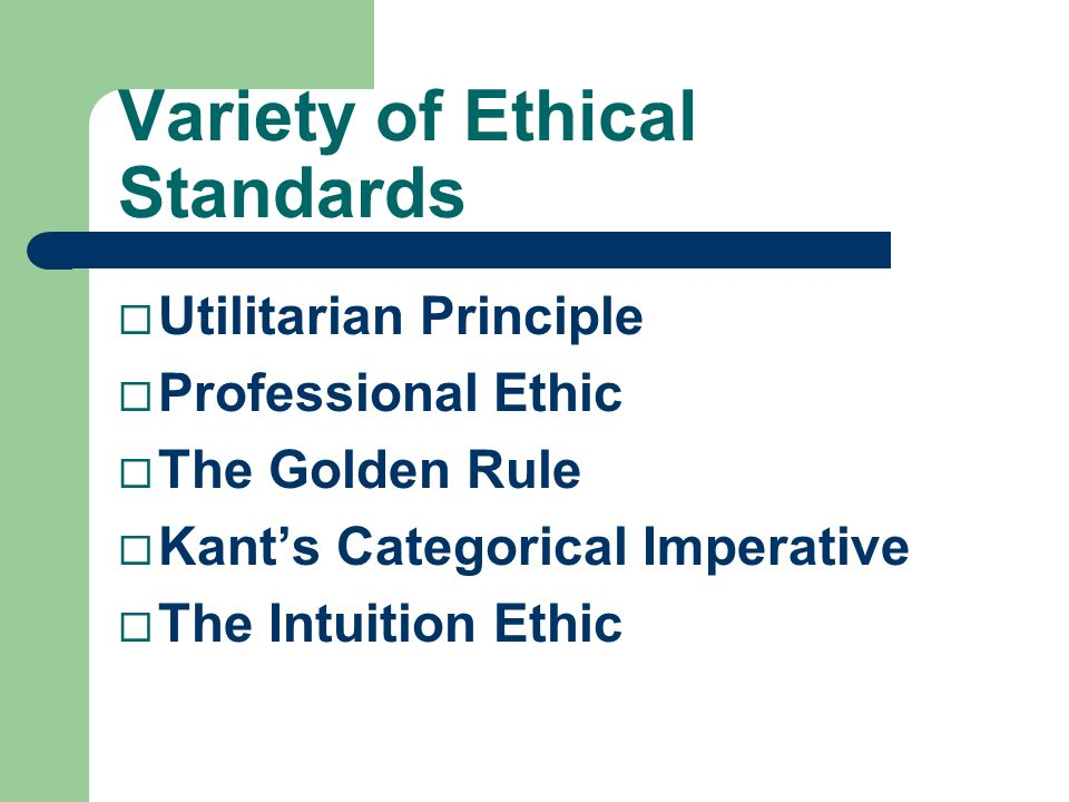 Variety of Ethical Standards