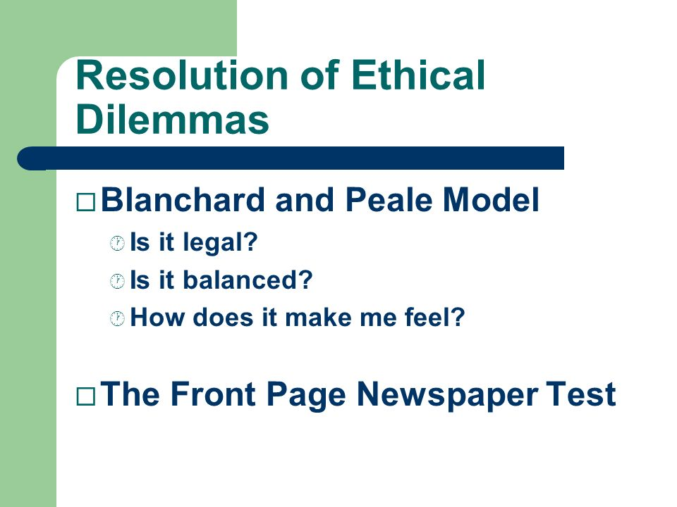 Resolution of Ethical Dilemmas
