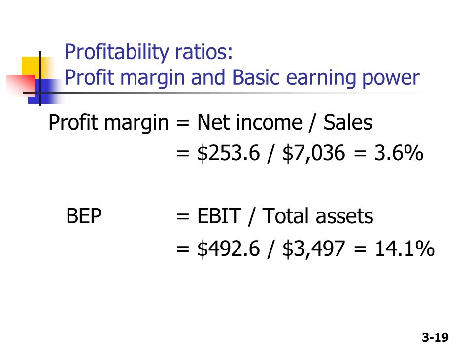 Profitability ratios: Profit margin and Basic earning power