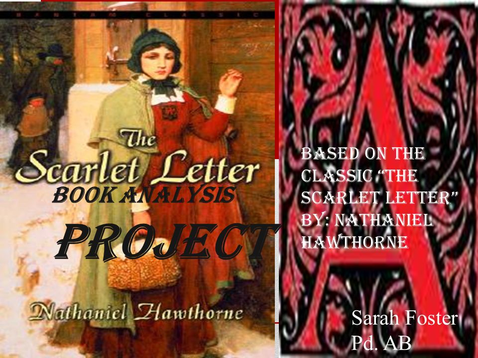 an analysis of the scarlet letter by nathaniel hawthrone The scarlet letter summary - the scarlet letter by nathaniel hawthorne summary and analysis.