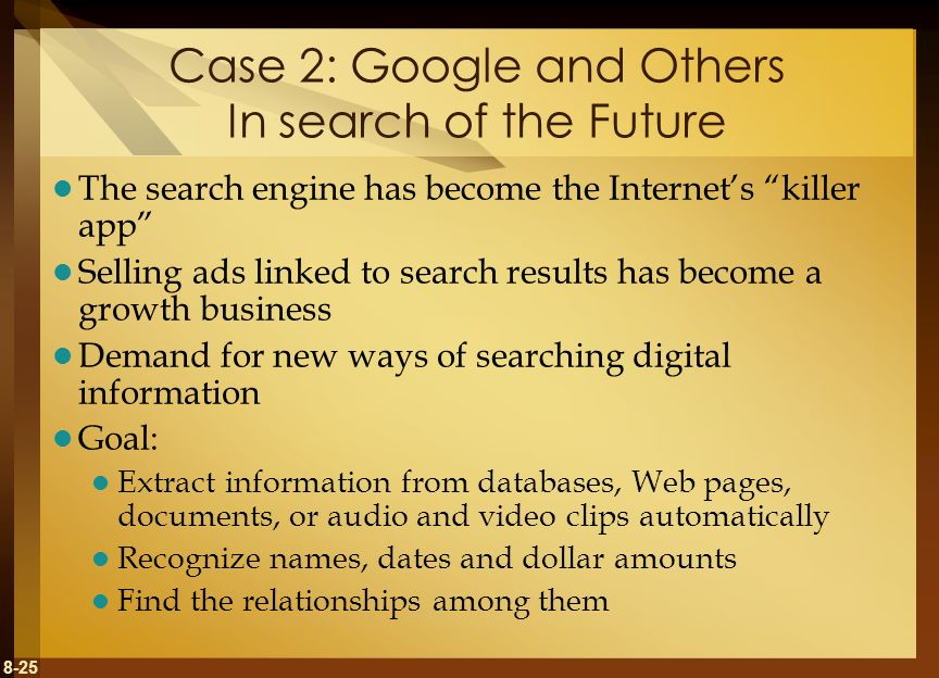 Case 2: Google and Others In search of the Future
