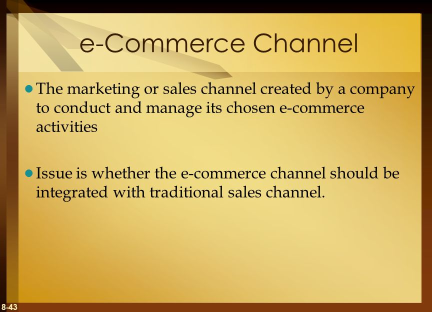 e-Commerce Channel The marketing or sales channel created by a company to conduct and manage its chosen e-commerce activities.