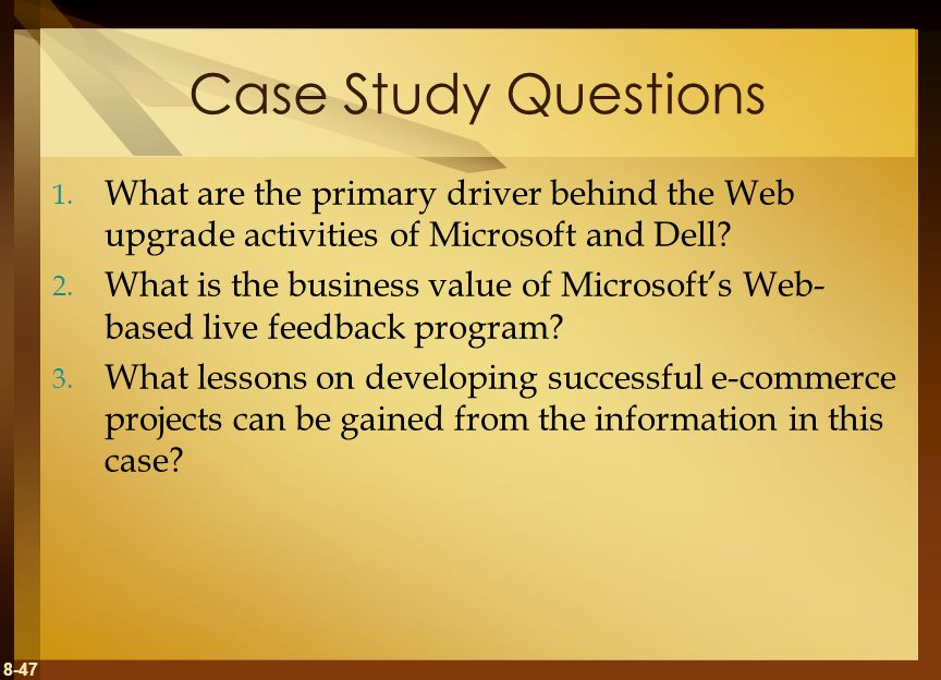 Case Study Questions What are the primary driver behind the Web upgrade activities of Microsoft and Dell