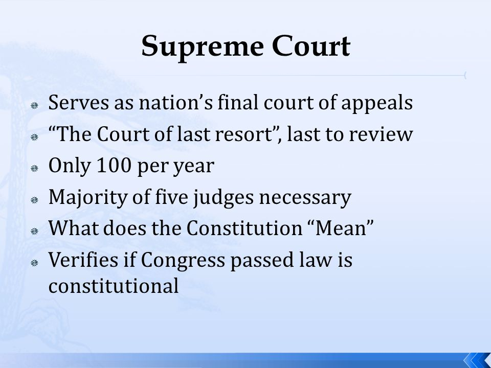 Supreme Court Serves as nation's final court of appeals