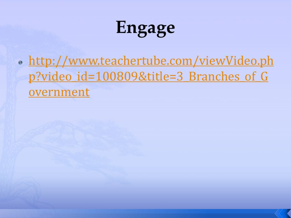 Engage   video_id=100809&title=3_Branches_of_Government