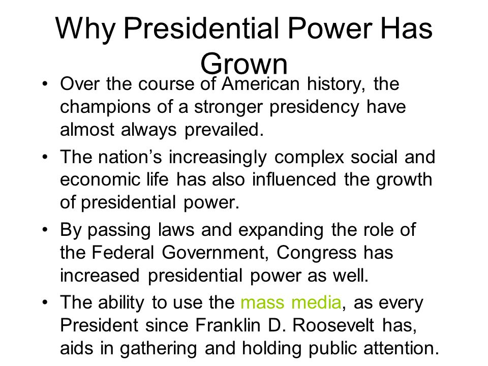 the growth of presidential power When our forefathers wrote the us constitution, they determined that congress would have the job of declaring war, but that the president would have the power to take emergency action if the country was under attack the framers intended to provide the commander in chief a way to swiftly respond to.