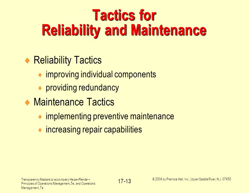 Tactics for Reliability and Maintenance