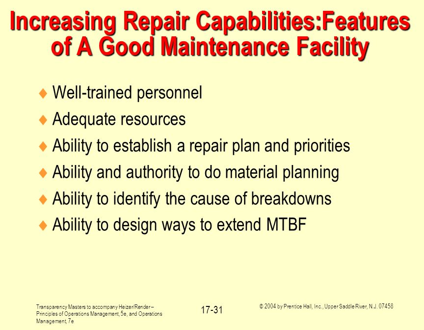 Increasing Repair Capabilities:Features of A Good Maintenance Facility