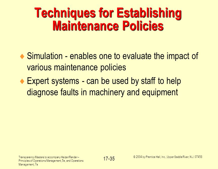 Techniques for Establishing Maintenance Policies
