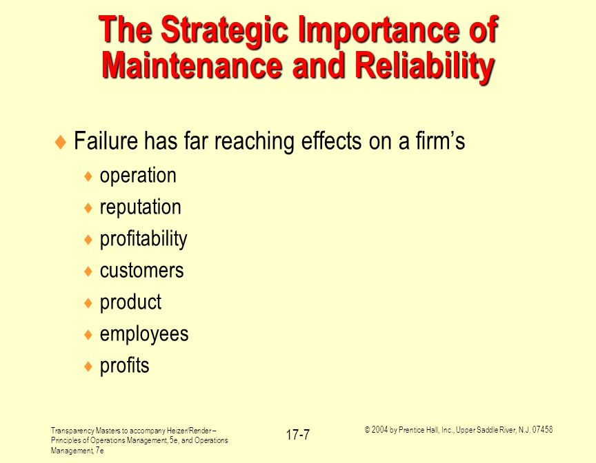 The Strategic Importance of Maintenance and Reliability