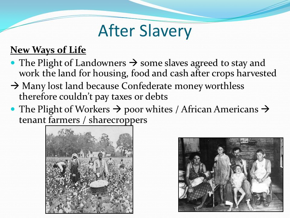 After Slavery New Ways of Life