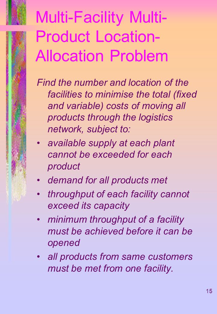 Multi-Facility Multi-Product Location-Allocation Problem
