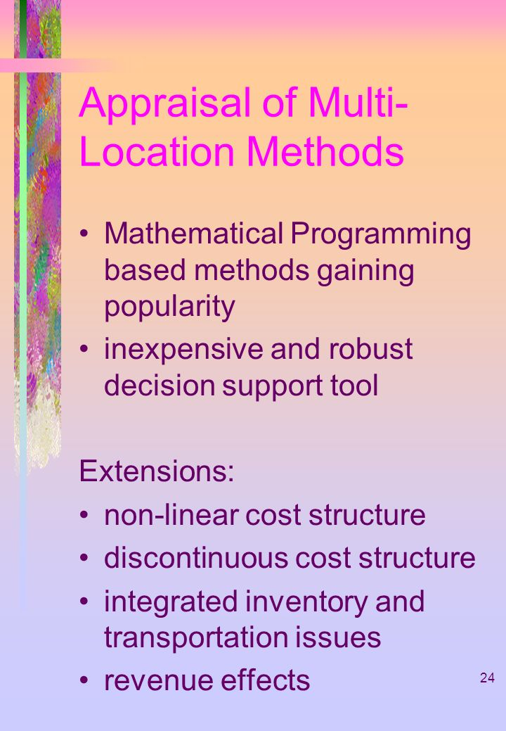Appraisal of Multi-Location Methods