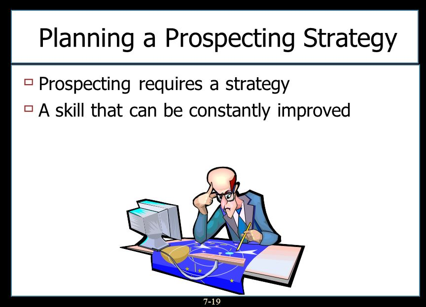Planning a Prospecting Strategy
