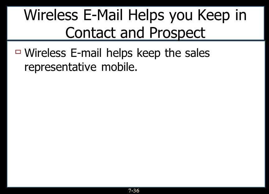 Wireless  Helps you Keep in Contact and Prospect