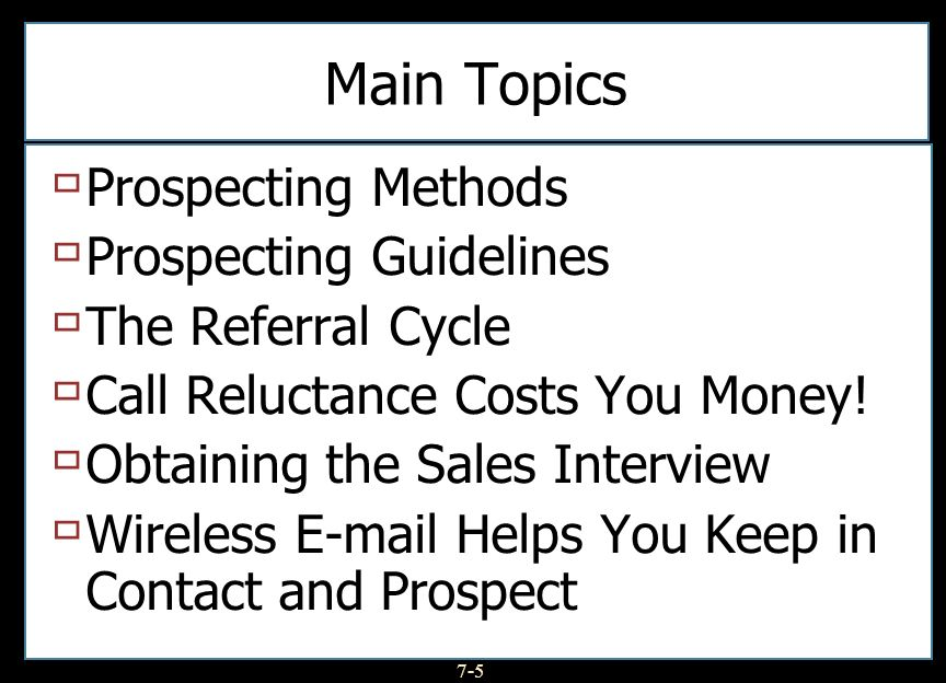 Main Topics Prospecting Methods Prospecting Guidelines