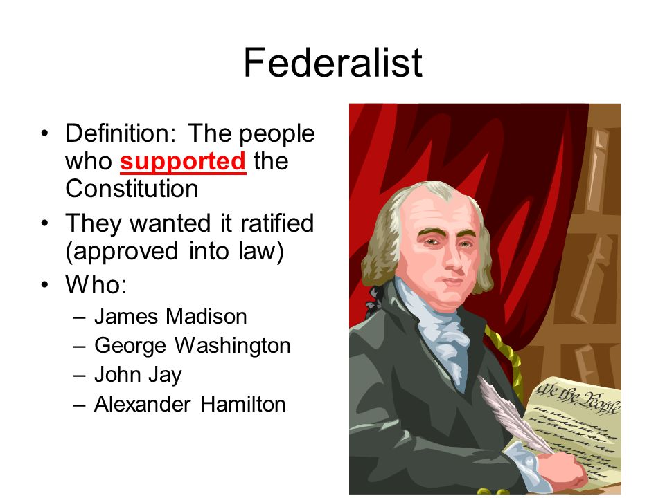 federalist argument for ratification of the The federalist vs anti-federalist dispute: the original arguments for each - kindle edition by alexander hamilton, james madison, john jay, various other download.
